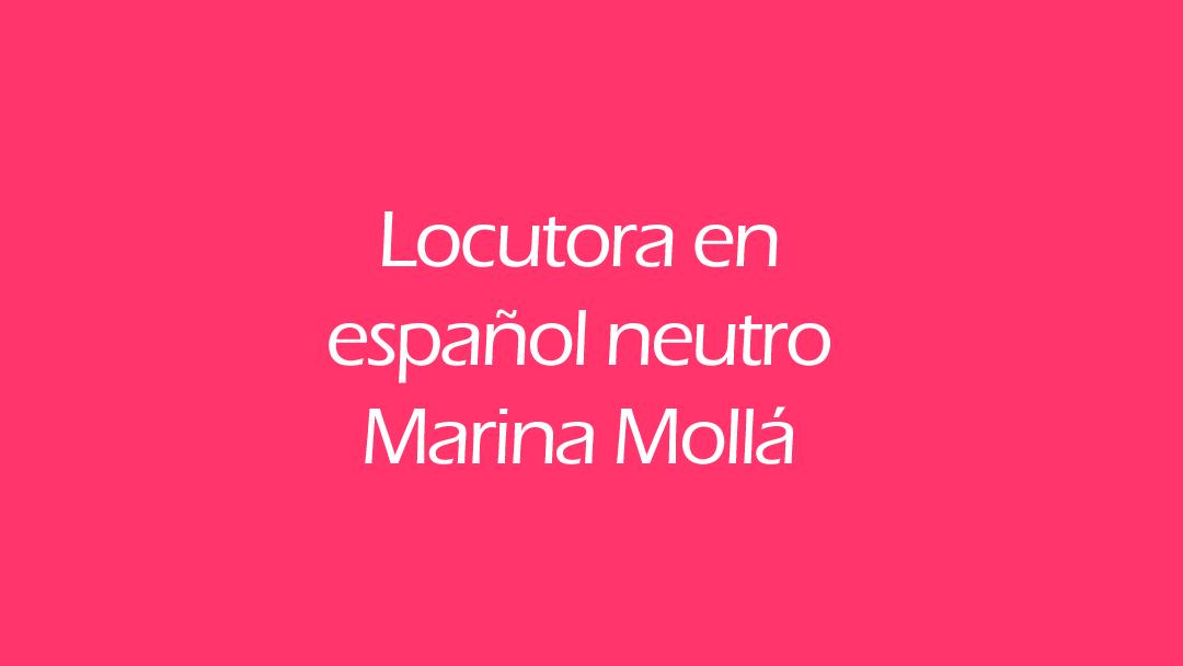 Locutora en español neutro